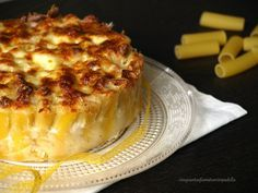 torta di rigatoni con prosciutto e formaggio