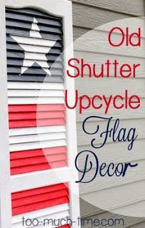 DIY Memorial Day Crafts Upcycling old shutters. DIY flag decor - DIY Memorial Day Crafts Upcycling old shutters… DIY flag decor This image - Patriotic Crafts, Patriotic Decorations, July Crafts, Holiday Crafts, Holiday Fun, Americana Crafts, Patriotic Party, Wall Decorations, Holiday Decorations