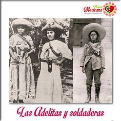 Adelias, soldaderas, coronelas heroinas de la revolución