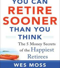 You Can Retire Sooner Than You Think PDF