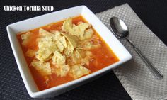 Chicken Tortilla Soup 191 calories and 4 weight watchers points