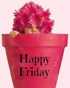 Happy Friday baby ❣Have a great weekend all❣ Thank you sweet Shelly for this lovely message! Good Morning Happy Friday, Happy Friday Quotes, Weekend Quotes, Have A Happy Day, Good Morning Greetings, Good Morning Good Night, Happy Weekend, Happy Quotes, Friday Sayings