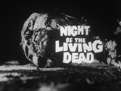 Night of the Living Dead (1968) trailer typography – the Movie title stills collection  #horror #movies #horrormovies