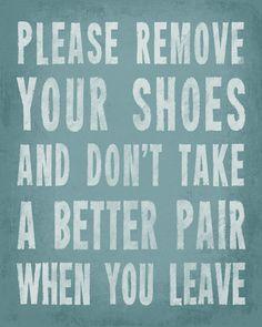 Please Remove Your Shoes, premium art print (sea breeze), $11.99 - $37.99