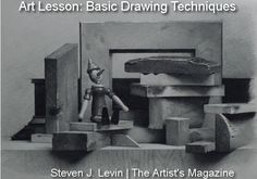 Great art lesson! How to draw a compelling still life, by Steven J. Levin in The Artist's Magazine #drawing #art | ArtistsNetwork.com