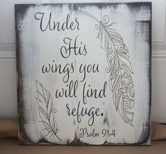 Under His Wings You Will Find Refuge Psalm Wood Sign (Woodworking Tattoo) Wood Signs Sayings, Diy Wood Signs, Pallet Signs, Family Wood Signs, Rustic Wood Signs, Psalm 91 4, Under His Wings, Wood Burning Patterns, Diy Pallet Projects