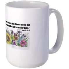THE WORD OF GOD (FLOWER) Large Mug -  http://www.cafepress.com/blamemyparents.25830764