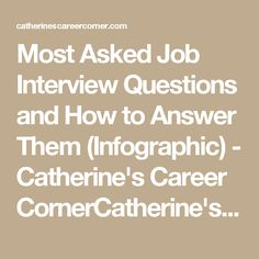 Most Asked Job Interview Questions and How to Answer Them (Infographic) - Catherine's Career CornerCatherine's Career Corner