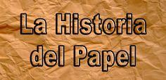 La Asombrosa Historia de Papel