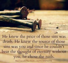 He knew the scource of those sins you was you and you.