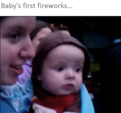 Baby's First Fireworks…