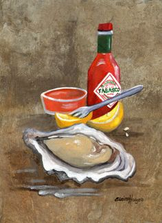 Oyster and Tabasco Painting at ArtistRising.com