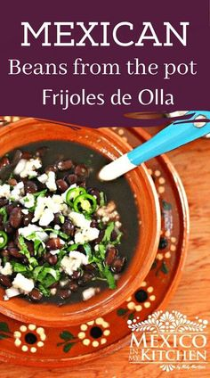 Frijoles de la Olla, which translates as beans in a pot, is probably the most common dish in Mexico. Served them with warm tortillas and topped with chopped onion, cilantro, serrano pepper, crumbled fresh cheese, and a drizzle of olive oil.