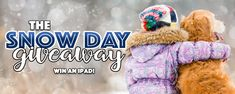 The Snow Day Giveaway! You could win an #iPad!  https://wn.nr/ymdQFs