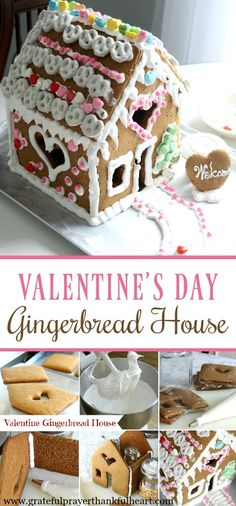 Build a Valentine's Day Gingerbread House | Grateful Prayer | Thankful Heart