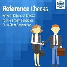 Perform Reference Checks To Hire a Right Candidate For a Right Designation