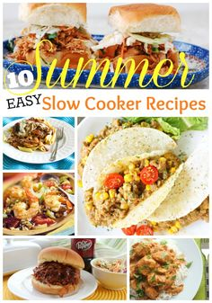 10 easy summer slow cooker recipes. Simple crockpot recipes that you can spend less time in the hot kitchen.