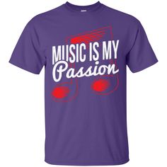 Music Is My Passion T-Shirt