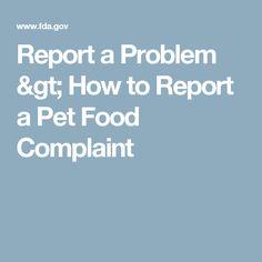 Report a Problem > How to Report a Pet Food Complaint