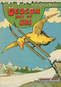 Benjamin Rabier (1864-1939), textes et dessins – Gédéon fait du ski, Libraire Garnier Frères, Paris (1938)