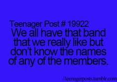 I really like the script but i don't know any of there names but i know almost every song by them