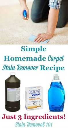 Baking Soda makes this Super simple homemade carpet stain remover. Spray on stain and vacuum when dry. recipe with only three ingredients! It's frugal, and works well on lots of different types of stains {on Stain Removal Household Cleaning Tips, Toilet Cleaning, Cleaning Recipes, House Cleaning Tips, Cleaning Hacks, Cleaning Carpets, Cleaning Quotes, Upholstery Cleaning, Household Cleaners