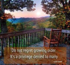 No regrets growing old. Old Age, We Are The World, Belle Photo, Regrets, Getting Old, Garden Bridge, That Way, Acre, Decir No