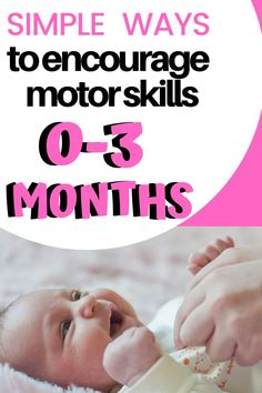 Do you know what motor skills to expect in your baby the first three months? Find out what gross motor and fine motor skills look like in your newborn and simple ways to encourage development through infant play and daily baby care routines. Development Milestones, Physical Development, Baby Development, Baby Play, Infant Play, Infant Care, Toddler Milestones, Self Help Skills, One Month Baby