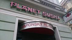 Había PLANET SUSHI, me gusta mucho el sushi!