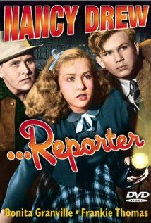 Nancy Drew... Reporter (1939) - Nancy Drew, reporter for the school newspaper, clears a girl of murder charges.