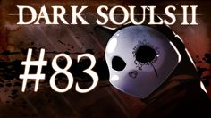Dark Souls 2 Gameplay Walkthrough w/ SSoHPKC Part 83 - Farm City