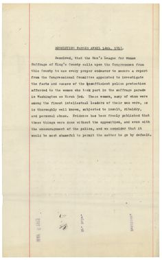 Resolution of the Men's League for Woman Suffrage of King's County, New York, calling on Congress to investigate the woman suffrage parade, April 14, 1913 (HR 63A-H4.4); Records of the U.S. House of Representatives, National Archives