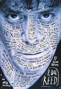 Lou Reed by sagmeister & walsh - typo/graphic posters