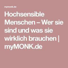 Hochsensible Menschen – Wer sie sind und was sie wirklich brauchen   myMONK.de