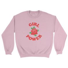 Feminist Girl Power Sweatshirt *New Version*