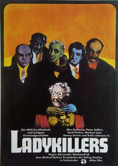 Heinz Edelmann, illustration for film poster The Ladykillers - Graphic Design - Yorgo Angelopoulos Art Design, Graphic Design, Herbert Lom, Pop Art, Studios, Alec Guinness, Polish Posters, Cinema Posters, Film Posters
