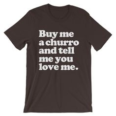 Buy Me a Churro T-shirt by Crafty Chica Dollar Store Crafts, Crafts To Sell, Diy Crafts, Mason Jar Crafts, Mason Jar Diy, Diy Holiday Gifts, Xmas Gifts, Small Craft Rooms, Diy Home Accessories