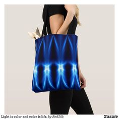 Light is color and color is life. tote bag