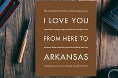 I Love You From Here To ARKANSAS art print