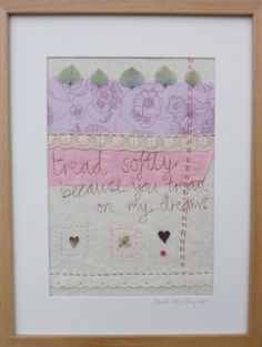 Tread Softly Embroidered Picture