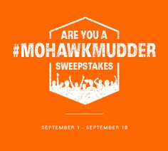 Are you a #MohawkMudder ? Enter to win $1000 in Mohawk Flooring or a Tough Mudder prize package during Mohawk Flooring's sweepstakes. Enter today!