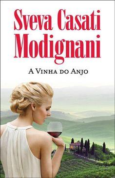 A Vinha do Anjo - Autografado , Sveva Casati Modignani. Compre livros na Fnac.pt