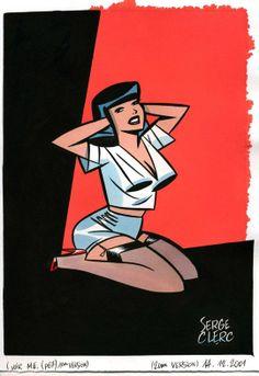 Pin up, Serge Clerc, Retro Illustration, Graphic Design Illustration, Georges Wolinski, Bd Art, Online Comics, Ligne Claire, The Draw, Comic Styles, Art Graphique