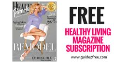 Get aFREE Healthy Living Magazine Subscription! Just fill out the form and see what magazines are available to you.Healthy Living Magazinefeeds the fundamental desire for a healthy and beautiful body, a second to none topic of human interest. Scientists and doctors, A-list celebrities and their personal coaches, beauty experts and chefs guide, educate and entertain the curious mind of a modern educated reader on the luxury of healthy living.