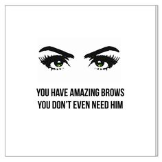 "Boys reek, Eyebrows on fleek. Send this card to your hurtin friends. 5""x5"" paper greeting card with graphic on the front that reads ""You have amazing eyebrows, you don't even need him"" and ""Girl, Keep"