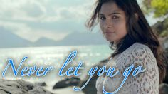 Never Let You Go (Music Video) - Andrea Jeremiah Feat. Prithvi Chandrase...