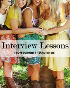 What Sorority Recruitment Teaches You About Interviewing - Go through recruitment? You just gained some valuable career skills!