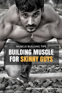 Muscle Building for Skinny Guys - How to build muscle with 6 easy workouts