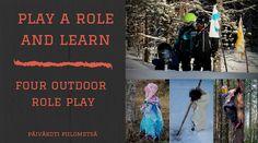 Piilometsän väki: Play a role and learn: 4 projektia