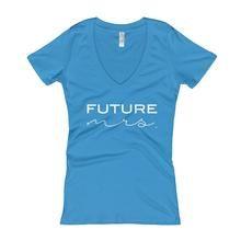"""Future Mrs. Short Sleeve V-Neck T-Shirt - Bride t-shirt - Engagement gift - Get the shirt here: https://shopthebridetribe.com/collections/t-shirts/products/future-mrs-short-sleeve-women-s-v-neck-t-shirt"